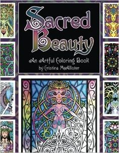Sacred Beauty An Artful Coloring Book By Cristina McAllister