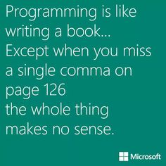 Programming is like...... - IT Humour via Google+