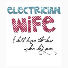 electrician wife
