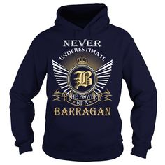 Never Underestimate the power of a BARRAGAN T Shirts, Hoodies. Check price ==► https://www.sunfrog.com/Names/Never-Underestimate-the-power-of-a-BARRAGAN-Navy-Blue-Hoodie.html?41382 $39.99