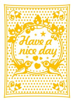 Ansichtkaart Have a Nice Day Fijne dag van MissHoneyBird op Etsy, €1.29#Pin&WinSpring