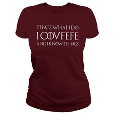 That What I Do I Covfefe T Shirt #gift #ideas #Popular #Everything #Videos #Shop #Animals #pets #Architecture #Art #Cars #motorcycles #Celebrities #DIY #crafts #Design #Education #Entertainment #Food #drink #Gardening #Geek #Hair #beauty #Health #fitness #History #Holidays #events #Home decor #Humor #Illustrations #posters #Kids #parenting #Men #Outdoors #Photography #Products #Quotes #Science #nature #Sports #Tattoos #Technology #Travel #Weddings #Women