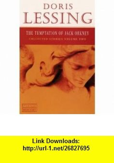 The Temptation of Jack Orkney Collected Stories, Vol. 2 (Flamingo Modern Classics) Doris Lessing , ISBN-10: 0006548075  ,  , ASIN: B005Q80F42 , tutorials , pdf , ebook , torrent , downloads , rapidshare , filesonic , hotfile , megaupload , fileserve