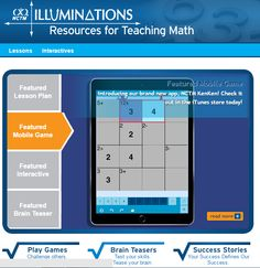 Illuminations is a project designed by the National Council of Teachers of Mathematics (NCTM)  for resources for teaching and learning mathematics for grades pre-K—12.