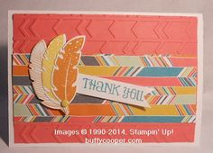 #StampinUp, #FourFeathers, #ThankYouCards