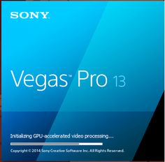 Sony Vegas Pro 13 Crack Serial Number Full version Download