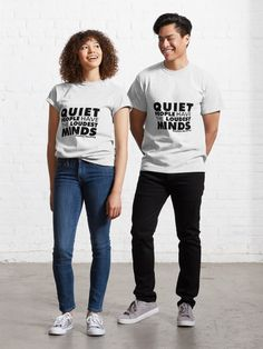 """""""Quiet People have the Loudest Minds 