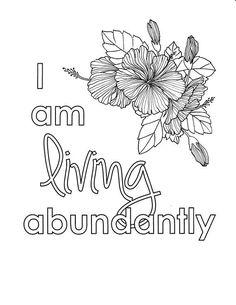 I Am Living Abundantly Self Affirmation Adult Coloring Page Gift Printable Digital Print 85 X 11 PDF File