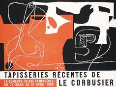 Tapisseries Récentes de Le Corbusier - Galerie La Demeure, 1960 (exhibition poster)