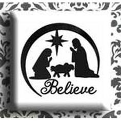 Nativity Silhouette Believe