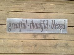Greatful Thankful Blessed Barn Wood Sign Hand by WarAndPieces