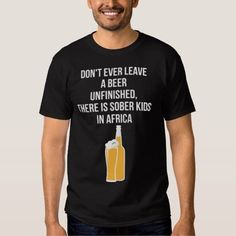 (Unfinished Beer T-Shirt) #Beer #Funny #Funnyquotes #Humor #Ironic #Joke #Quote #Sarcasm #Sarcastic #Unfinished is available on Funny T-shirts Clothing Store   http://ift.tt/2c45jte