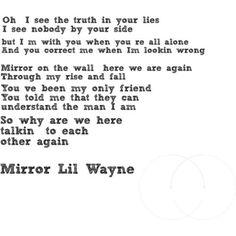 Mirror Lyrics .... Lil Wayne