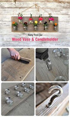 Wood Vase and Candle Holder made with baby food jars
