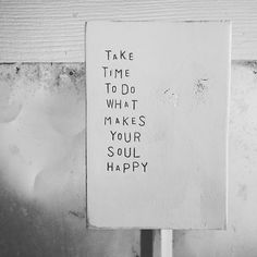 "Wood art ""TaKe TiMe To Do WHaT MaKeS YoUR SoUL HaPPY"" Colorful at block // home decor or gift"