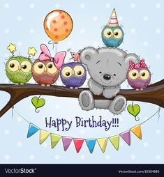 Five owls and a bear on a branch vector image on VectorStock Happy Birthday Owl, Happy Birthday Wishes Cards, Birthday Blessings, Happy Birthday Pictures, Cute Birthday Quotes, Owl Balloons, Happy Birthday Illustration, Branch Vector, Scrapbooking Photo