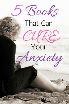 5 Books That Can Cure Your Anxiety (Pinterest)