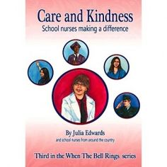 Every day, the actions of school nurses make a difference in the lives of children.