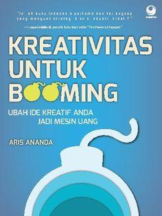 """""""Kreativitas Untuk Booming"""" Aris Ananda #buku #sewabuku #perpustakaan"""