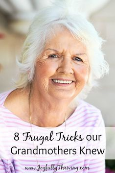 8 Frugal Tricks our Grandmothers Knew - We can learn a lot from the frugality of previous generations. Here are 8 money saving tricks and some modern day lessons.