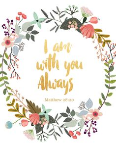 Bible Verse Print I Am with You Always by PaperStormPrints on Etsy