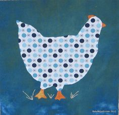 Hand & fused applique chicken block embellished with a little embroidery.  The easiest kind of chicken to keep!