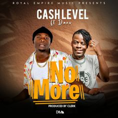 "After collaborating on ""Mulikuti"" back in Cash Level and Daev link up yet again on a new track; they serve a track titled ""No More"". This is a great music Latest Music Videos, Latest Movies, Empire Music, Nigerian Music Videos, Mixing Dj, White Blonde, Hit Songs, Cardi B, Over Dose"