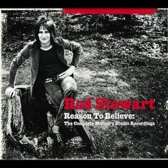 Rod Stewart - Reason to Believe:The Complete Mercury Studio Records, Silver