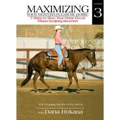 Maximizing Your Western Pleasure Horse Vol. 3