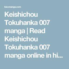 Keishichou Tokuhanka 007 manga   Read Keishichou Tokuhanka 007 manga online in…