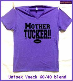 Mother Tucker!  Purple Vneck Unisex fit S-XXL. Baltimore Ravens  fan shirt  Purple ladies. Lady Raven fan. Baltimore Football