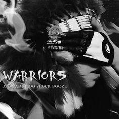 Juzu a.k.a. Moochy, Do Shock Booze, J.A.K.A.M New Releases: WARRIORS on Beatport