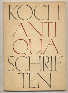 Koch Antiqua by Rudolf Koch (Klingspor, 1922)