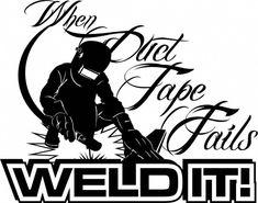 Welder T-Shirt Long Sleeve Duct Tape Fails 4 Welding Hood Cap Torch Bolermakers Welding Classes, Welding Jobs, Diy Welding, Metal Welding, Welding Projects, Welding Ideas, Metal Projects, Welding Funny, Art Projects