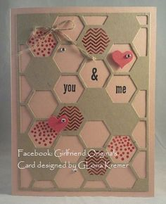 Stampin Up Honeycomb Hello hexagon hive anniversary card by Gloria Kremer. Find me on Facebook: Girlfriend Originals.