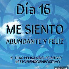 #retopiensopositivo #dia16 #happiness #live abundancia, lo mejor es tener paz interna. Amor propio y seguridad. Buen día