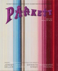 The PARKETT books and editions on contemporary art