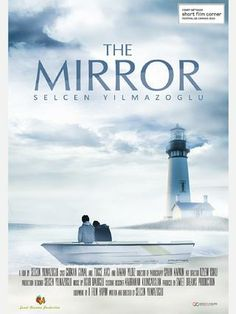 The Mirror (Ayna) - by Selcen Yilmazoglu to premiere at Cannes Film Festival Short Film Corner 2014 - Cloud 21