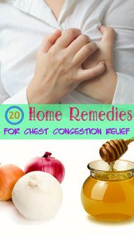 20 Home Remedies for Chest Congestion Relief | Home Remedies – Natural & Herbal Cures Made at Home