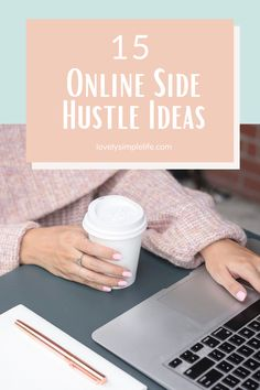 Make money from home with one of these 15 online side hustles! It doesn't matter who you are extra money is always a good thing to have. #extramoney #sidehustle #makemoney