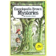 Encyclopedia Brown Mysteries - loved these when I was a kid!
