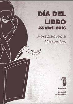 Festejamos a #Cervantes Folleto editado por la  BUEx con motivo del #Diadellibro 2016