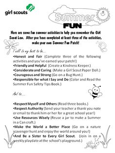 Summer Fun to remember the Girl Scout law. I like the general idea. I'd probably change up the suggestions. Girl Scout Swap, Girl Scout Leader, Girl Scout Troop, Boy Scouts, Girl Scout Badges, Brownie Girl Scouts, Girl Scout Cookies, Girl Scout Patches, Girl Scout Activities