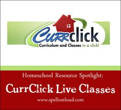 Online homeschool classes from CurrClick- review by @Maureen Spell  http://www.spelloutloud.com/2013/03/online-homeschool-classes.html