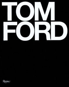 Tom Ford Book: Ten Years