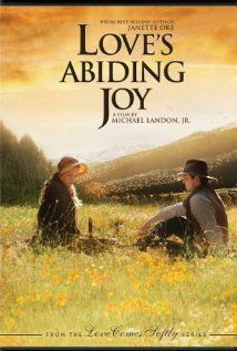 """Love's Abiding Joy"" (2006) The 3rd in a series of very well done TV movies directed by Michael Landon, Jr."