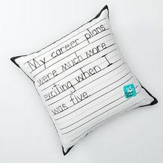 Threadless My Career Plans Decorative Pillow