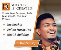 Create Your Business–Build Your Wealth–Live your Dreams