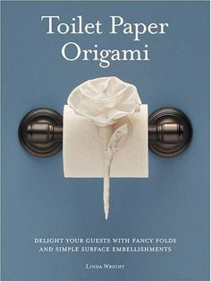 Toilet Paper Origami: Delight your Guests with Fancy Folds & Simple Surface Embellishments or Easy Origami for Hotels, Bed & Breakfasts, Cruise Ships & Creative Housekeepers (Crafts/Towel Folding) by Linda Wright, http://www.amazon.com/dp/0980092310/ref=cm_sw_r_pi_dp_wfKKpb0MBDZ4B