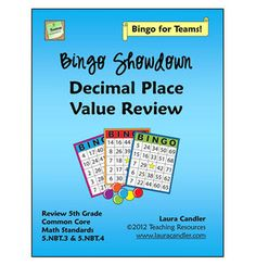 Bingo Showdown: Decimal Place Value Review includes two games: Reading and Writing Decimals and Comparing and Ordering Decimals. Can be used in whole group, in teams, in small groups, and in centers. Includes everything you need! Aligned with 2 Common Core Math Standards $3.50 (On sale May 6 - 8 for $2.80)